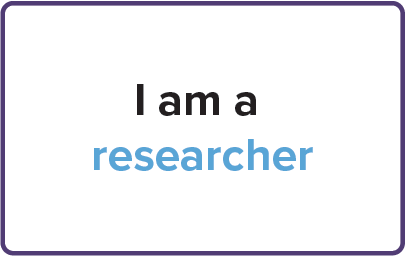 I am a researcher