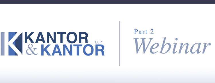 Kantor & Kantor- Part 2 Webinar